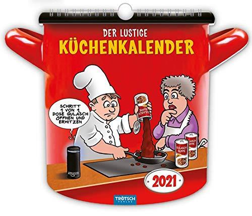 """""""Der lustige Küchenkalender"""" 2021: Lecker & Lustig! (Formkalender)"""