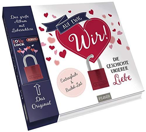 Auf ewig wir!: Die Geschichte unserer Liebe. Eintragbuch & Bucket List (Set: Buch mit original ABUS (72/40) Liebesschloss)